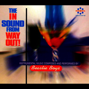 Albumcover Beastie Boys - The In Sound From Way Out!