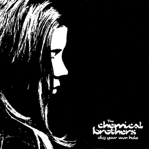 Albumcover The Chemical Brothers - Dig Your Own Hole