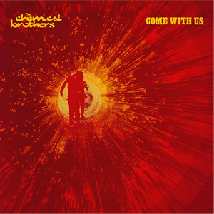 Albumcover The Chemical Brothers - Come With Us
