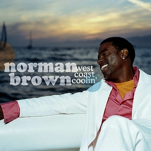 Albumcover Norman Brown - West Coast Coolin'