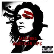 Madonna - American Life (PA Version [Explicit])