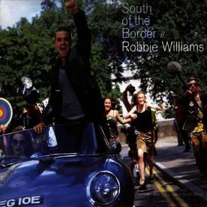 Albumcover Robbie Williams - South Of The Border (187 Lockdown's Southside Dub)