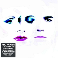 Albumcover The Human League - Original Remixes & Rarities