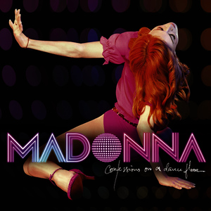 Albumcover Madonna - Confessions On A Dance Floor