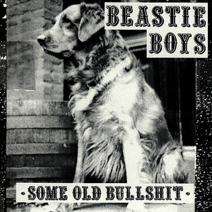 Albumcover Beastie Boys - Some Old Bullshit