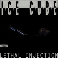 Albumcover Ice Cube - Lethal Injection (World) (Explicit) (Remastered)