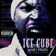 Albumcover Ice Cube - War & Peace Vol. 2 (The Peace Disc)