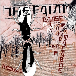 Albumcover The Faint - Danse Macabre Remixes
