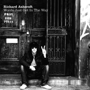 Albumcover Richard Ashcroft - Words Just Get In The Way
