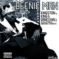 Beenie Man - From Kingston To King of the Dancehall: A Collection of Dancehall Favorites (Explicit)