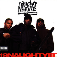 Naughty By Nature - 19 Naughty III (Explicit)