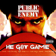 Public Enemy - He Got Game (Soundtrack [Explicit])