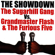Grandmaster Flash - The Showdown: The Sugarhill Gang vs. Grandmaster Flash & The Furious Five