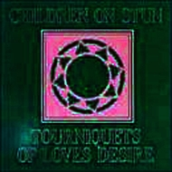 Children On Stun - Tourniquets Of Love Desire