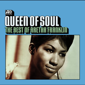 Albumcover Aretha Franklin - Queen Of Soul - The Best of Aretha Franklin