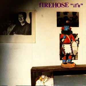 Albumcover fIREHOSE - If'n