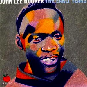 Albumcover John Lee Hooker - The Early Years (Volume Two)
