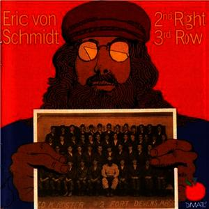 Albumcover Eric Von Schmidt - 2nd Right, 3rd Row
