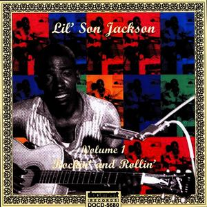 Albumcover Lil' Son Jackson - Rockin' And Rollin' Vol. 1 (1948-1950)