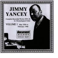 Jimmy Yancey - Jimmy Yancey Vol. 1 1939 - 1940