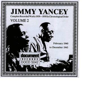 Albumcover Jimmy Yancey - Jimmy Yancey Vol. 2 1940 - 1943