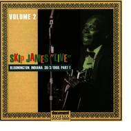Skip James Live Vol. 2  Bloomington 1968 Part 1