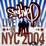 Albumcover Soulive - Live in NYC (July 2004), Vol. 2