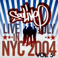 Albumcover Soulive - Live in NYC (July 2004), Vol. 5