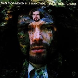 Albumcover Van Morrison - His Band And The Street Choir