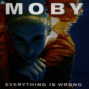 Albumcover Moby - Everything Is Wrong