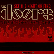 Albumcover The Doors - Set The Night On Fire: The Doors Bright Midnight Archives Concerts