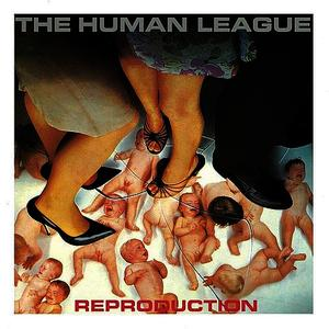 Albumcover The Human League - Reproduction