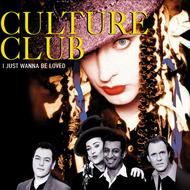 Albumcover Culture Club - I Just Wanna Be Loved