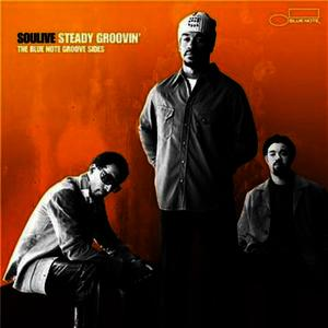 Albumcover Soulive - Steady Groovin'