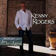 Albumcover Kenny Rogers - Water & Bridges