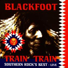 Train Train: Southern Rock's Best - Live