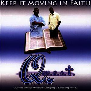 Albumcover Quest - Keep It Moving In Faith