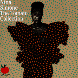 Albumcover Nina Simone - Nina Simone: The Tomato Collection