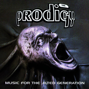 Albumcover The Prodigy - Music For The Jilted Generation