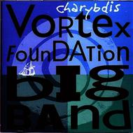 Vortex Foundation Big Band - Charybdis