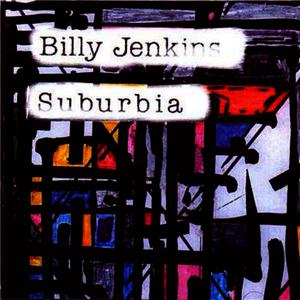 Albumcover Billy Jenkins - Suburbia