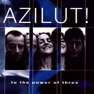Albumcover Azilut - To The Power Of Three