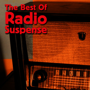 Albumcover Radio Suspense - The Best Of Radio Suspense