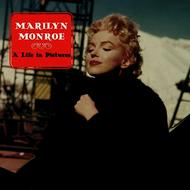 Albumcover Marilyn Monroe - A Life In Pictures