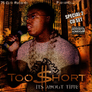 Too $hort - It's About Time (Explicit)