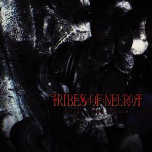 Albumcover Tribes Of Neurot - Silver Blood Transmission