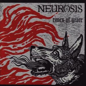 Albumcover Neurosis - Times of Grace