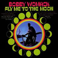Albumcover Bobby Womack - Fly Me To The Moon