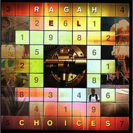 Ragah El - Choices