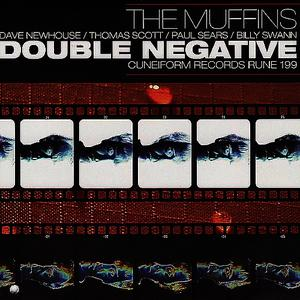 Albumcover The Muffins - Double Negative
